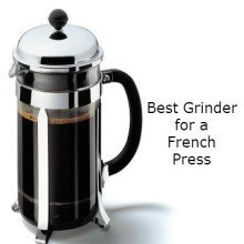 best grinder for a french press