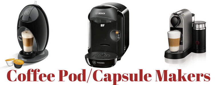 Platinum Capsule Coffee Maker : Best Pod Capsule Coffee Maker Reviews UK 2018The Perfect Grind
